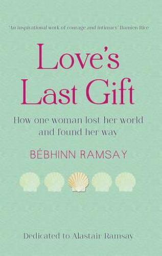Love's Last Gift (Paperback)