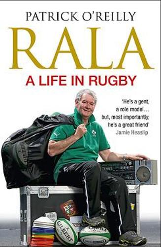 Rala: A Life in Rugby (Paperback)