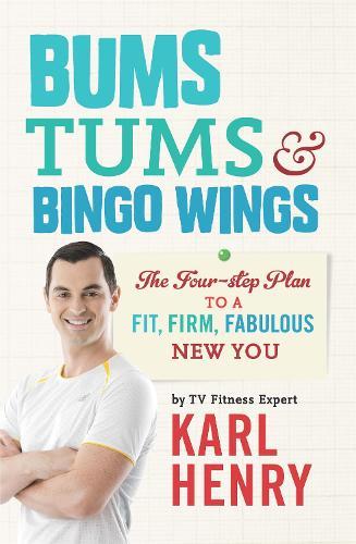 Bums, Tums & Bingo Wings (Paperback)