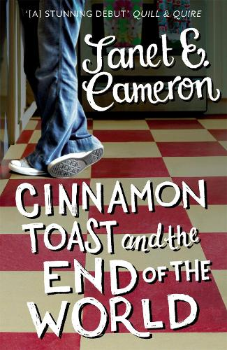 Cinnamon Toast and the End of the World (Paperback)