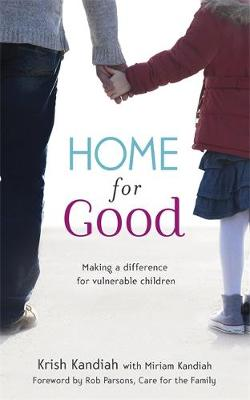 Home for Good: Making a Difference for Vulnerable Children (Paperback)