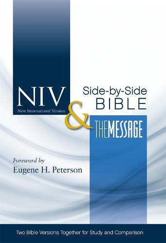 NIV & The Message Side-by-Side Bible - New International Version (Hardback)