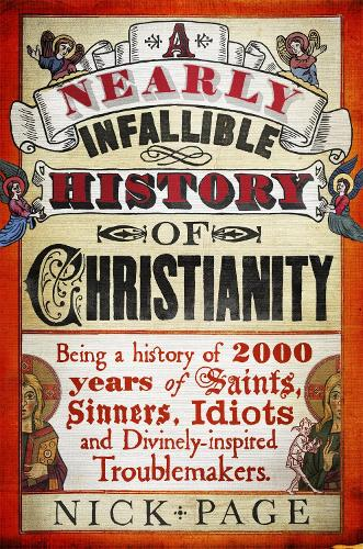 A Nearly Infallible History of Christianity (Paperback)
