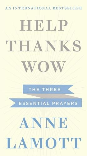 Help, Thanks, Wow (Paperback)