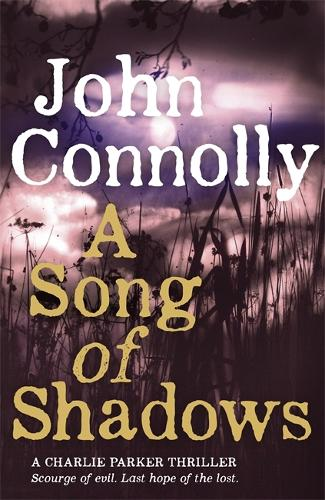 A Song of Shadows: A Charlie Parker Thriller: 13 (Paperback)