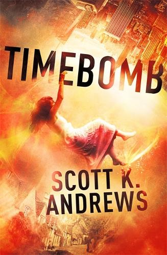TimeBomb: The TimeBomb Trilogy 1 - TimeBomb Trilogy (Paperback)