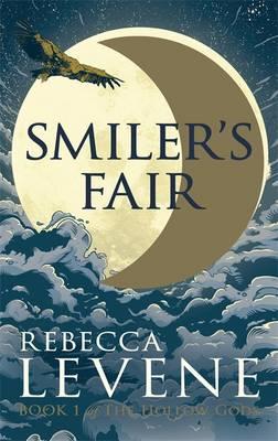 Smiler's Fair - The Hollow Gods Book I (Paperback)