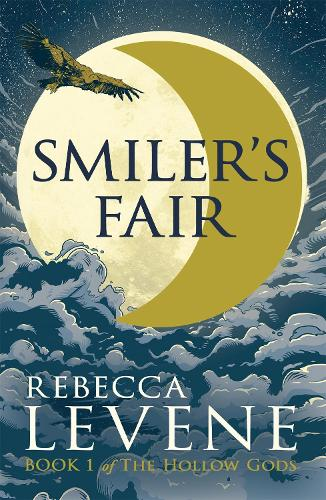 Smiler's Fair: Book 1 of The Hollow Gods - The Hollow Gods (Paperback)