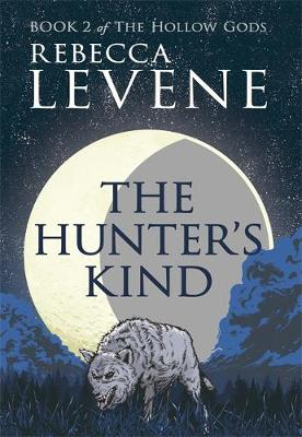 The Hunter's Kind: Book 2 of The Hollow Gods - The Hollow Gods (Paperback)