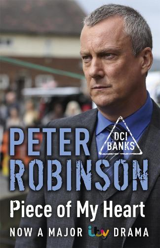 Piece of My Heart: DCI Banks 16 (Paperback)