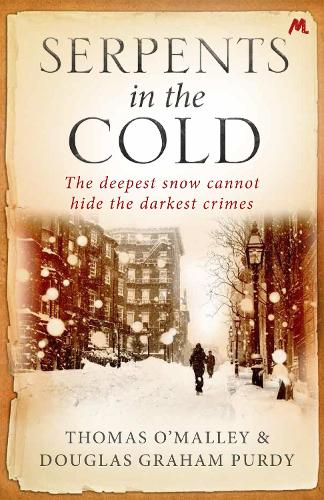 Serpents in the Cold (Paperback)