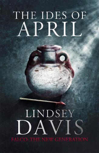 The Ides of April - Flavia Albia (Paperback)