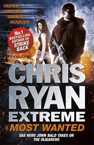 Chris Ryan Extreme: Most Wanted: Disavowed; Desperate; Deadly - Chris Ryan Extreme (Paperback)