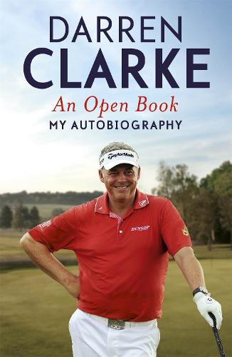 An Open Book - My Autobiography: My Story to Three Golf Victories (Paperback)