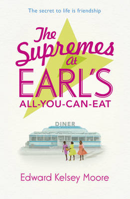 The Supremes at Earl's All-You-Can-Eat (Paperback)