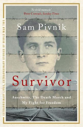 Survivor: Auschwitz, the Death March and my fight for freedom (Paperback)