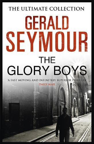 The Glory Boys (Paperback)