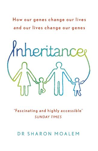 Inheritance: How Our Genes Change Our Lives, and Our Lives Change Our Genes (Paperback)