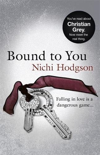 Bound to You: Falling in love is a dangerous game... (Paperback)