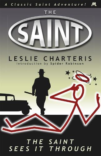 The Saint Sees It Through (Paperback)