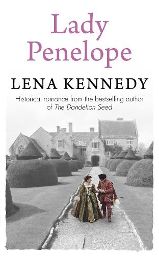 Lady Penelope: A tale of romance and intrigue in Queen Elizabeth's court (Paperback)