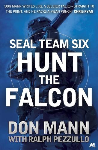 SEAL Team Six Book 3: Hunt the Falcon (Paperback)