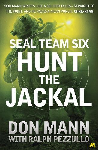 SEAL Team Six Book 4: Hunt the Jackal (Paperback)