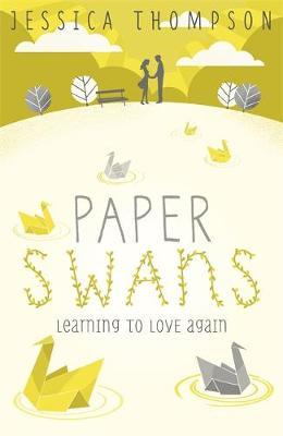 Paper Swans (Paperback)