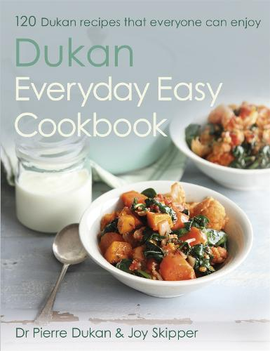 The Dukan Everyday Easy Cookbook (Hardback)