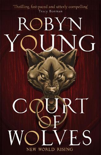 Court of Wolves: New World Rising Series Book 2 (Paperback)