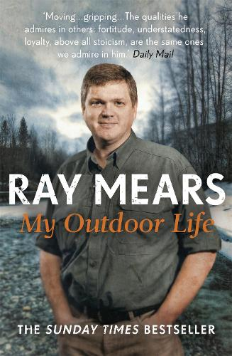 My Outdoor Life: The Sunday Times Bestseller (Paperback)