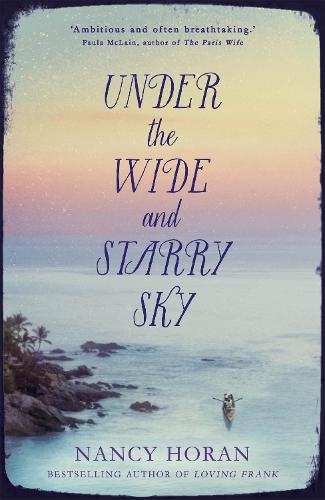 Under the Wide and Starry Sky (Hardback)