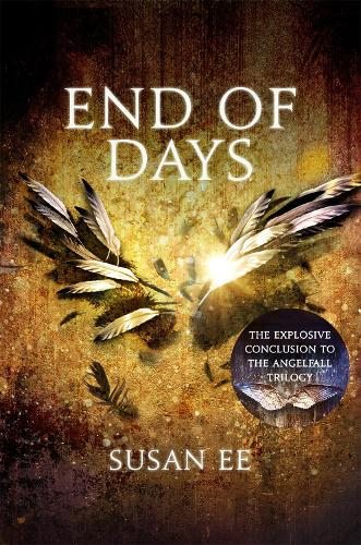 End of Days: Penryn and the End of Days Book Three - Penryn and the End of Days (Paperback)