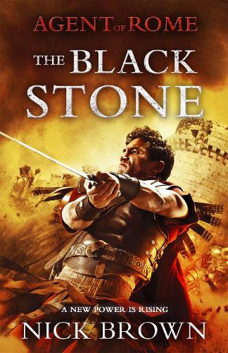 The Black Stone: Agent of Rome 4 (Paperback)