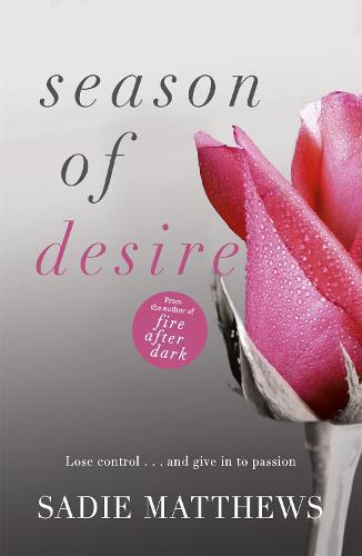 Season of Desire: Complete edition, Seasons series Book 1 - Seasons trilogy (Paperback)