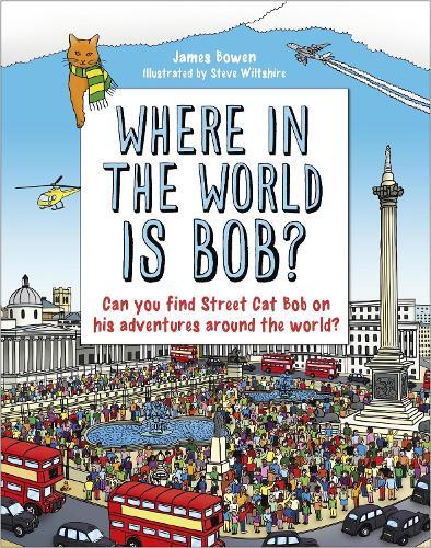 Where in the World is Bob? (Hardback)