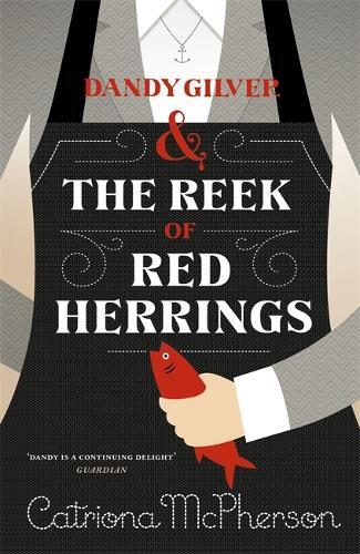 Dandy Gilver and The Reek of Red Herrings - Dandy Gilver (Hardback)