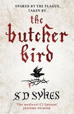 The Butcher Bird: Oswald de Lacy Book 2 - Oswald de Lacy (Hardback)