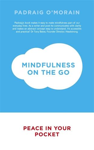 Mindfulness on the Go: Peace in Your Pocket (Paperback)
