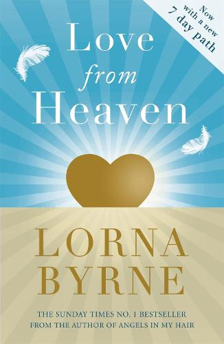 Love From Heaven: Now includes a 7 day path to bring more love into your life (Paperback)