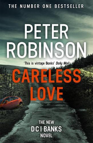 Careless Love: DCI Banks 25 (Paperback)