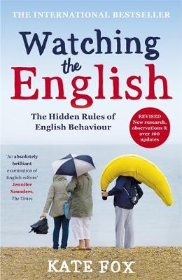 Watching the English: The International Bestseller Revised and Updated (Hardback)