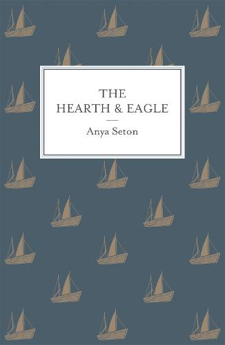 The Hearth and Eagle (Paperback)