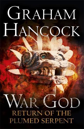 Return of the Plumed Serpent: War God Trilogy: Book Two - War God (Paperback)