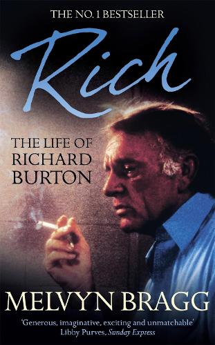 Rich: The Life of Richard Burton (Paperback)