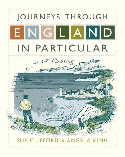Journeys Through England in Particular: Coasting (Hardback)