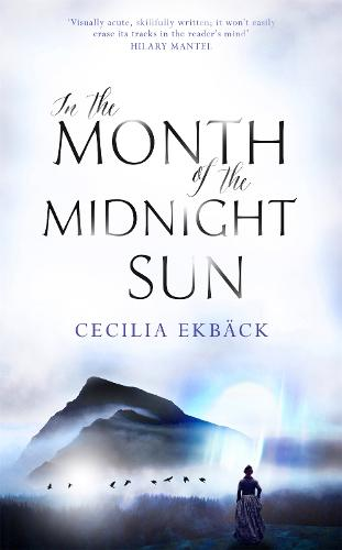 In the Month of the Midnight Sun (Hardback)