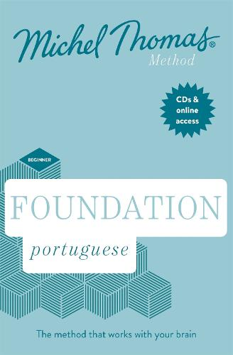 Total Portuguese Foundation Course: Learn Portuguese with the Michel Thomas Method (CD-Audio)