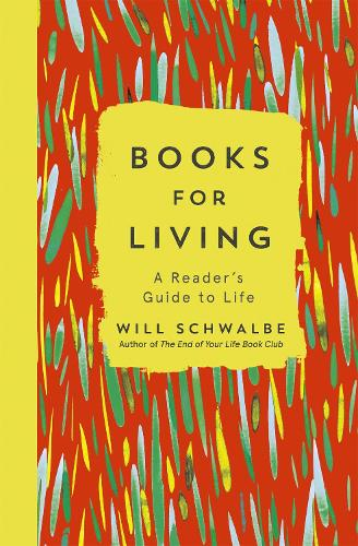 Books for Living: a reader's guide to life (Paperback)