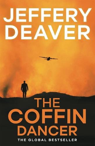 The Coffin Dancer: Lincoln Rhyme Book 2 - Lincoln Rhyme Thrillers (Paperback)